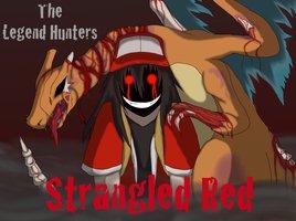File:Strangled red a legend hunters audio drama by trinity reido-d5jl1pz.png.jpg