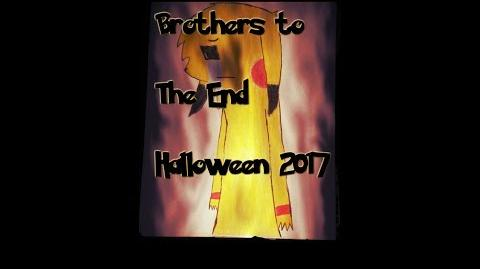 "Halloween 2017 - ""Brothers to the End"" by Agent Zero"