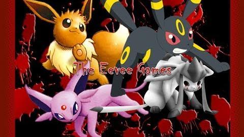 The Eevee Games- Episode 1