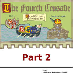 Fourth Crusade part two