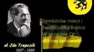 Kaszëbsczi Himn - Hymn Kaszubski