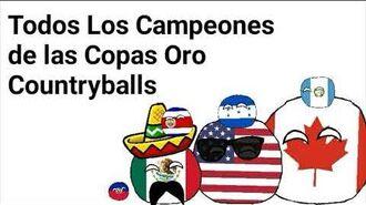 Todos los Campeones de las Copas Oro - Countryballs