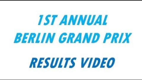 1st Annual Berlin Grand Prix Results Video
