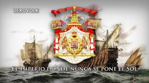 """National Anthem of the Spanish Empire (1770-1898) - """"Marcha Real"""""""