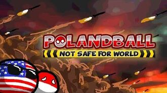 Polandball Not Safe For World - Release Trailer