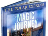 The Polar Express: The Movie: The Magic Journey