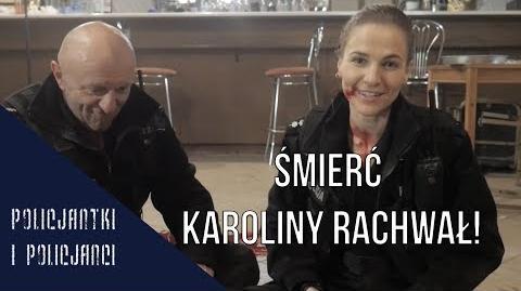 Film Policjantki I Policjanci śmierć Karoliny Rachwał Making