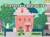 Pranksters' Paradise
