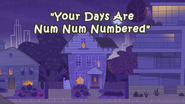 Your Days Are Num Num Numbered title card
