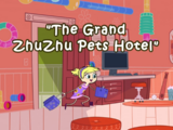 The Grand ZhuZhu Pets Hotel