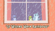 If Wishes Were Rainbows title card