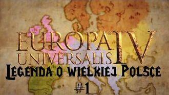 Europa Universalis IV - Legenda o Wielkiej Polsce 1 Unia nie zawsze jest zła