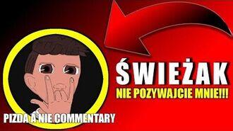 Świeżak czyli najgorsze commentary w polsce