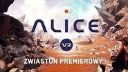 Alice VR (zwiastun premierowy)
