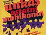 Unkas – ostatni Mohikanin