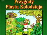 Przygody Piasta Kołodzieja i opowieść o królu Popielu