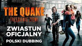 The Quake. Trzęsienie ziemi (zwiastun)