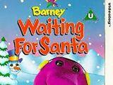 Barney Waiting for Santa
