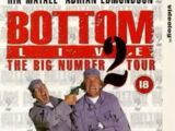 Bottom Live - The Big Number 2 Tour
