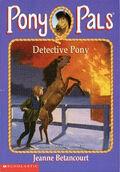 Pony Pals 17 Detective Pony cover