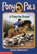 Pony Pals 2 A Pony for Keeps cover