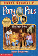 Pony Pals Super Special 1 The Baby Pony front cover