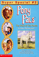 Pony Pals Super Special 2 The Story of Our Ponies front cover