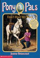 Pony Pals 10 Dont Hurt My Pony cover