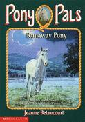 Pony Pals 7 Runaway Pony cover