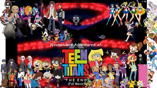 File:Weekenders Adventures of Teen Titans The End (Full Movie) Poster-0.jpg