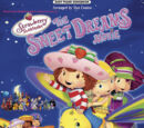 Pooh and Tino's Adventures of Strawberry Shortcake: The Sweet Dreams Movie