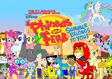 The FT Squad's Adventures With Phineas and Ferb Summer Belongs to You