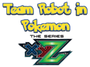 Team Robot In Pokemon XY The Series Logo 3