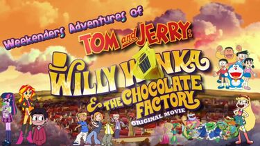 Weekenders Adventures of Tom and Jerry- Willy Wonka and the Chocolate Factory