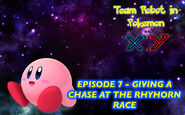 Episode 7 - Giving Chase at the Rhyhorn Race Poster
