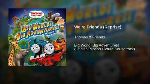 We're Friends (Reprise)