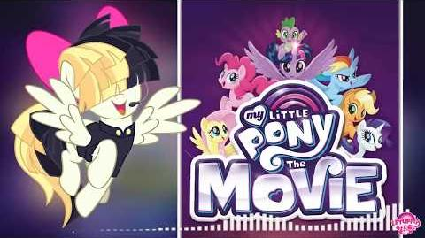 -Song- My Little Pony-The Movie - (Rainbow Songbird)