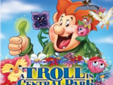 Hubie and Marina Find A Troll In Central Park