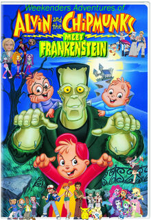 Weekenders Adventures of Alvin and the Chipmunks Meet Frankenstein