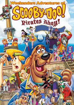 Weekenders Adventures of Scooby-Doo! Pirates Ahoy Remake Poster