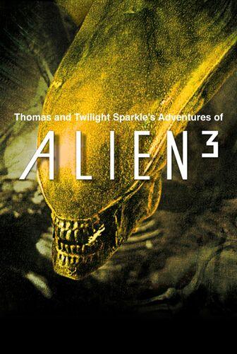 Thomas and Twilight Sparkle's Adventures of Alien 3