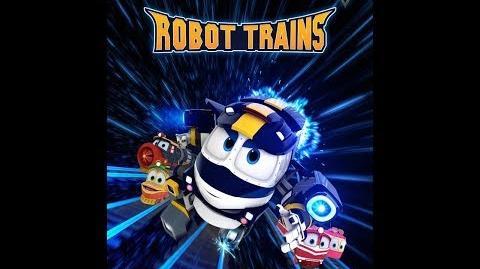 Robot Trains Theme Song | Pooh's Adventures Wiki | FANDOM