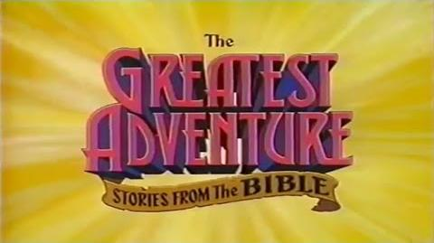 The Greatest Adventure Stories from the Bible (1986-1992) - Intro (Opening)