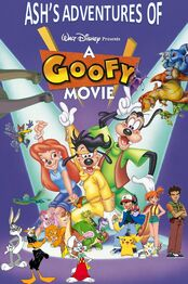 Ash's Adventures of A Goofy Movie Poster