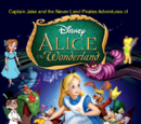 Captain Jake and the Never Land Pirates Adventures of Alice In Wonderland