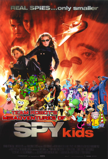 Team Robot's Misadventures of Spy Kids Poster