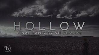 Final Fantasy VII Remake - Hollow - FULL LYRIC VIDEO