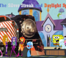 The Silver Streak and Daylight Special