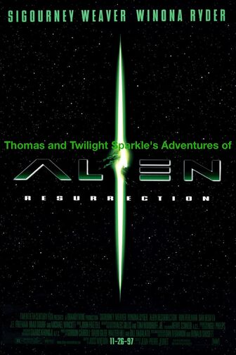 Thomas and Twilight Sparkle's Adventures of Alien Resurrection