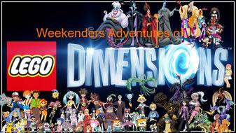 Weekenders Adventures of LEGO Dimensions (Redo)
